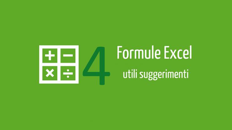 formule excel - 4 utili suggerimenti