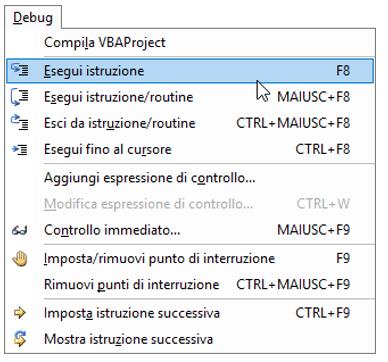 vb editor | menu debug | Esegui le macro Excel una riga alla volta | Excel VBA
