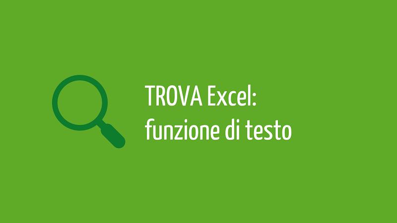 TROVA Excel | funzione testo excel