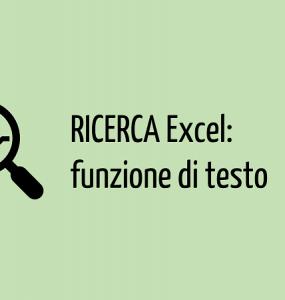 ricerca excel | excel funzioni testo