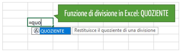 Funzione di divisione in Excel: funzione QUOZIENTE
