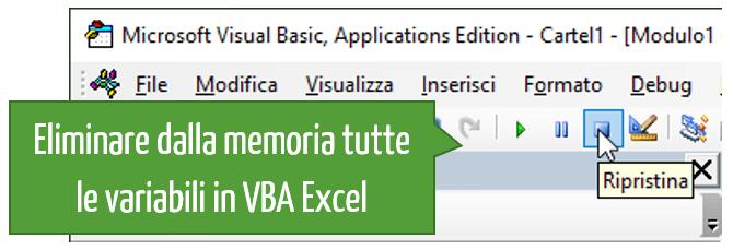 Eliminare dalla memoria tutte le variabili in VBA Excel